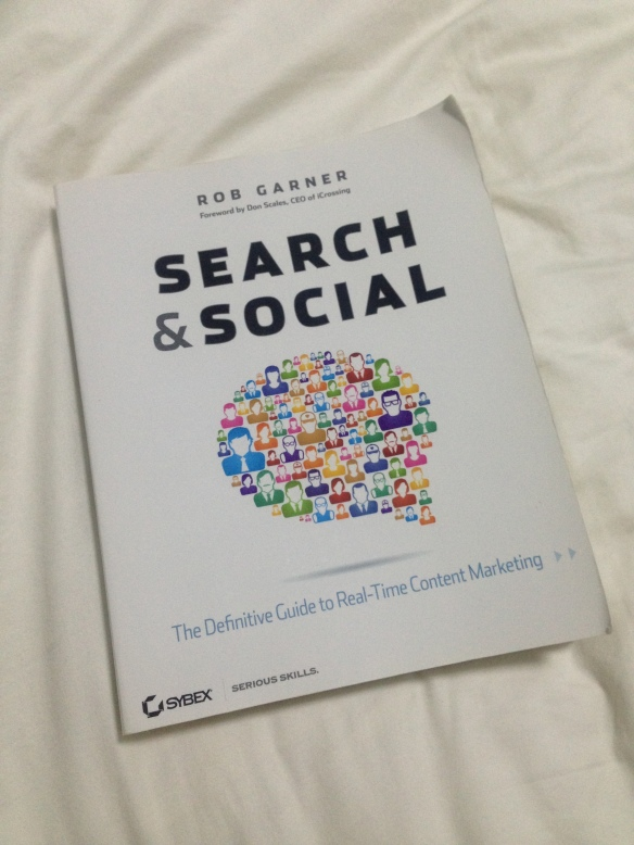 Search & Social: The Definitive Guide to Real-Time Content Marketing